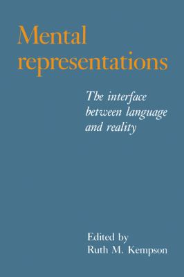 Mental Representations: The Interface between Language and Reality