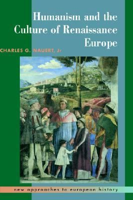 Humanism and Culture of Renaissance Europe