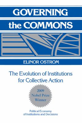 Governing the Commons The Evolution of Institutions for Collective Action