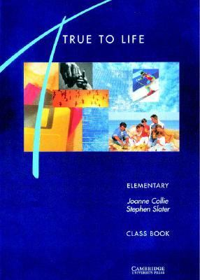 True to Life Elementary Class Book English for Adult Learners