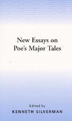 New Essays on Poe's Major Tales - Kenneth Silverman - Paperback