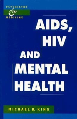 Aids, HIV, and Mental Health - Michael B. King - Paperback