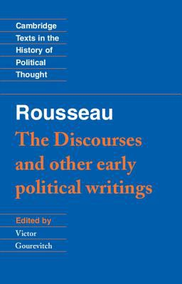 Rousseau-The Discourses and Other Early Political Thought