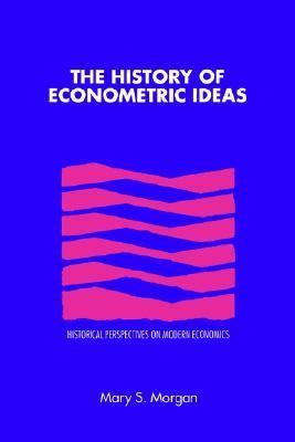 History of Econometric Ideas