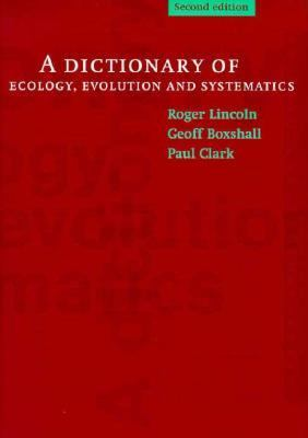 Dictionary of Ecology, Evolution and Systematics