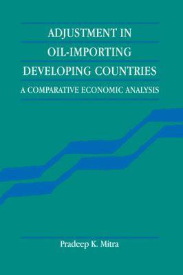 Adjustment in Oil-Importing Developing Countries A Comparative Economic Analysis