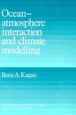 Ocean-Atmosphere Interaction and Climate Modelling