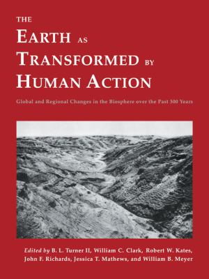 Earth As Transformed By Human Action