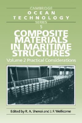 Composite Materials in Maritime Structures Practical Considerations
