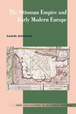 Ottoman Empire and Early Modern Europe