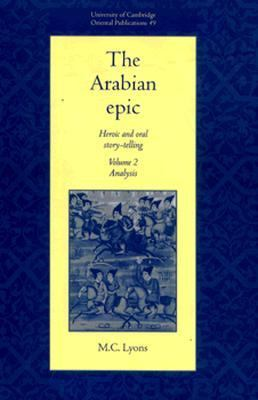 Arabian Epic Heroic and Oral Story-Telling  Analysis