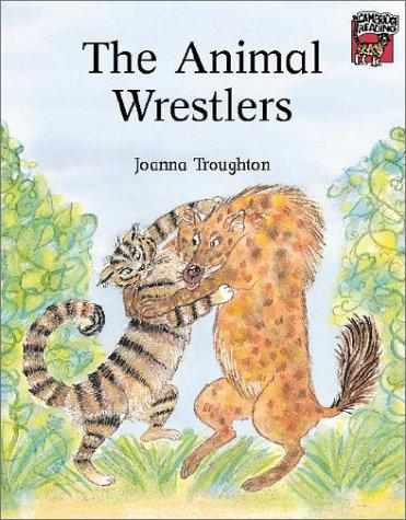 The Animal Wrestlers (Cambridge Reading)