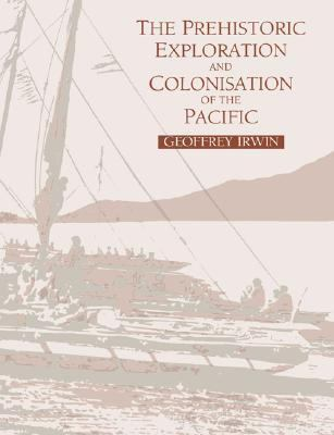 Prehistoric Exploration and Colonisation of the Pacific