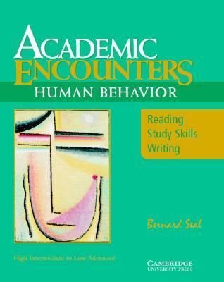 Academic Encounters Reading, Study Skills, and Writing  Content Focus Human Behavior