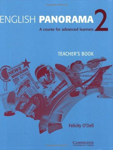 English Panorama 2 Teacher's book: A Course for Advanced Learners (Bk. 2)