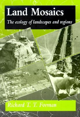 Land Mosaics The Ecology of Landscapes and Regions