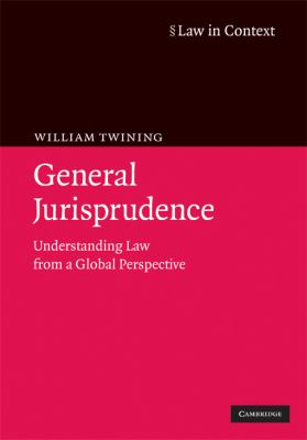 General Jurisprudence: Understanding Law from a Global Perspective