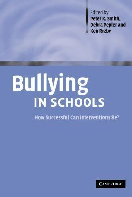 Bullying in Schools How Successful Can Interventions BE?