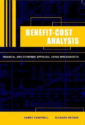 Benefit-Cost Analysis Financial and Economic Appraisal Using Spreadsheets