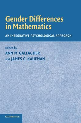 Gender Differences In Mathematics An Integrative Psychological Approach