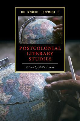 Cambridge Companion to Postcolonial Literary Studies