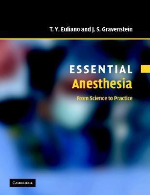 Essentials Anesthesia From Science to Practice