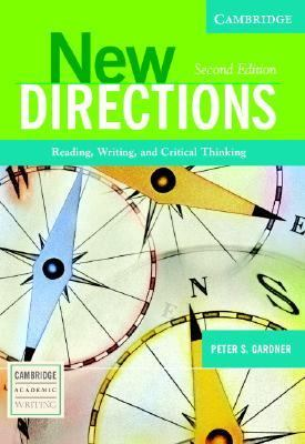New Directions: Reading, Writing, and Critical Thinking (Cambridge Academic Writing Collection)