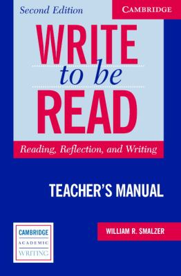 Write to be Read Reading, Reflection, and Writing