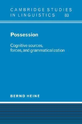 Possession Cognitive Sources, Forces, and Grammaticalization