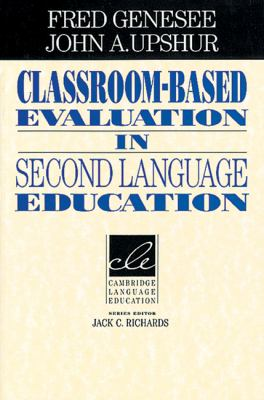 Classroom-Based Evaluation in Second Language Education