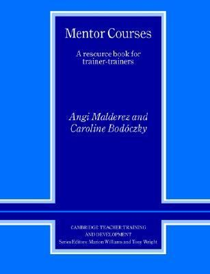 Mentor Courses A Resource Book for Trainer-Trainers