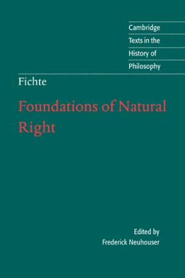 Fichte: Foundations of Natural Right