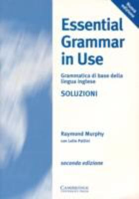 Essential Grammar In Use Italian Key A Reference And Practice Book For Elementary Students Of English