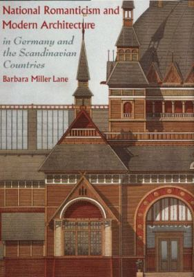 National Romanticism and Modern Architecture in Germany and the Scandinavian Countries