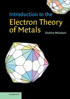Introduction to the Electron Theory of Metals