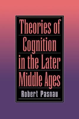 Theories of Cognition in Later Middle