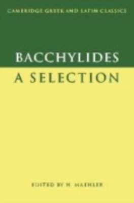 Bacchylides A Selection