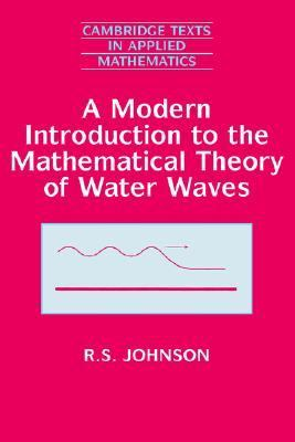 Modern Introduction to the Mathematical Theory of Water Waves