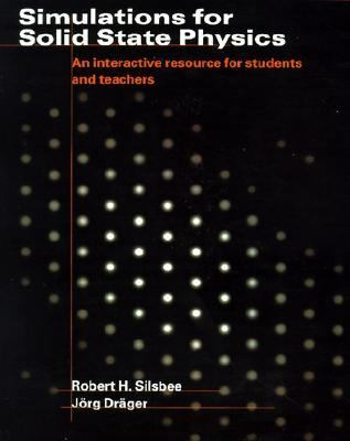 Simulations for Solid State Physics : An Interactive Resource for Students and Teachers