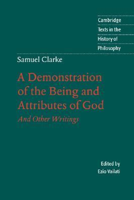 Demostration of the Being and Attributes of God And Other Writings