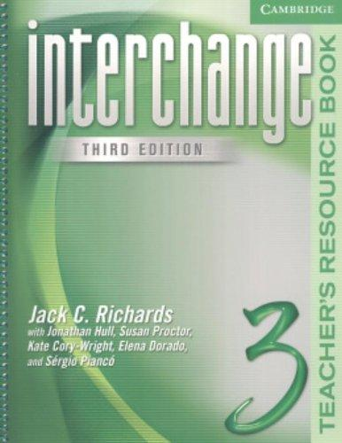 Interchange Teacher's Resource Book 3 (Interchange Third Edition)