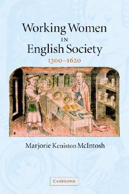 Working Women In English Society, 1300-1620