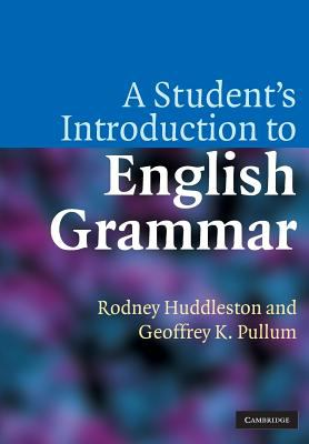 A Student's Introduction to English Grammar