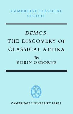 Demos: The Discovery of Classical Attika