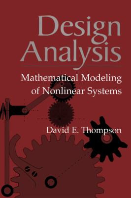 Design Analysis Mathematical Modeling of Nonlinear Systems