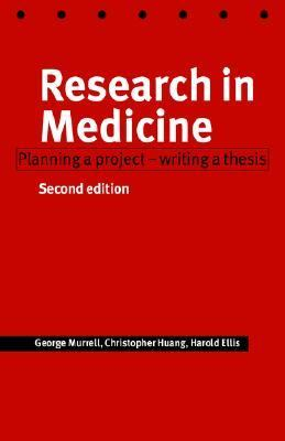 Research in Medicine Planning a Project - Writing a Thesis