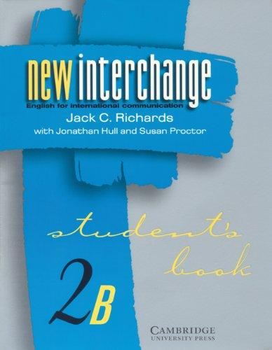 New Interchange Student's book 2B: English for International Communication (New Interchange English for International Communication)