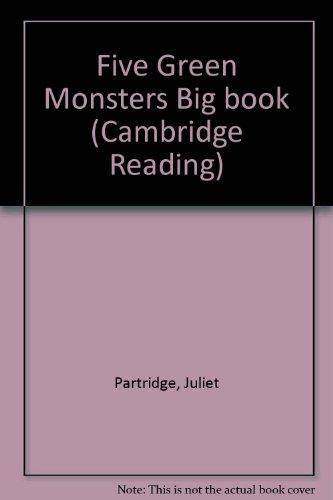 Five Green Monsters Big book (Cambridge Reading)