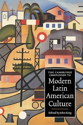 Cambridge Companion to Modern Latin American Culture