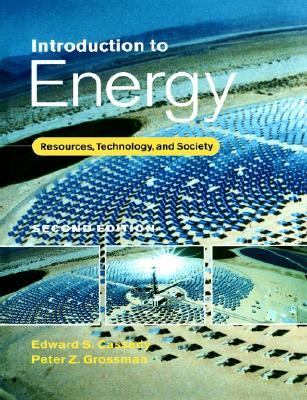 Introduction to Energy: Resources, Technology, and Society